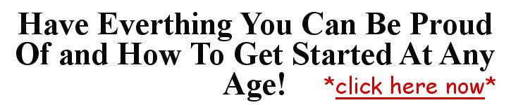 Get Started At Any Age